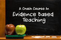 crash course in evidence based teaching small